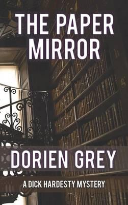 The Paper Mirror (a Dick Hardesty Mystery, #10) (Hardback)
