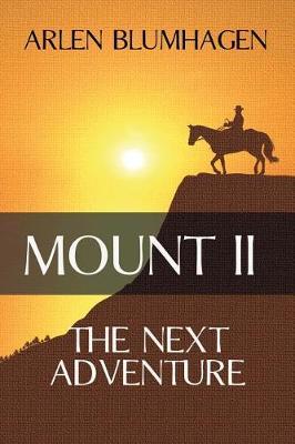 Mount II: The Next Adventure - Mount 2 (Paperback)
