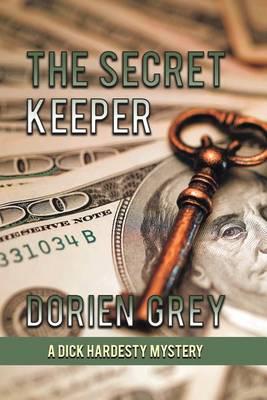 The Secret Keeper (a Dick Hardesty Mystery, #13) - Dick Hardesty Mystery 13 (Paperback)