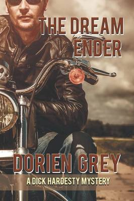 The Dream Ender (a Dick Hardesty Mystery, #11) (Paperback)