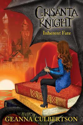 Crisanta Knight: Inherent Fate (Paperback)