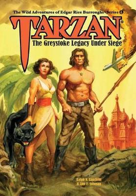 Tarzan: The Greystoke Legacy Under Siege (Hardback)