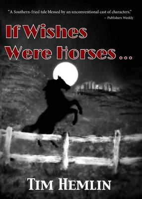 If Wishes Were Horses... - Neil Marshall Mysteries 1 (Paperback)