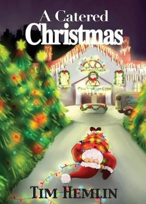 A Catered Christmas - Neil Marshall Mysteries 4 (Paperback)