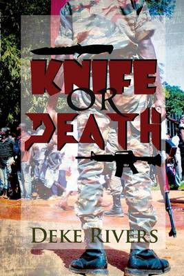 Knife or Death: El Kulbeda (Paperback)