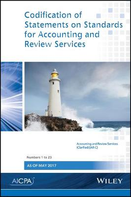 Codification of Statements on Standards for Accounting and Review Services: Numbers 1 - 23 (Paperback)
