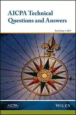 AICPA Technical Questions and Answers, 2017 - AICPA Audit and Accounting Guide (Paperback)