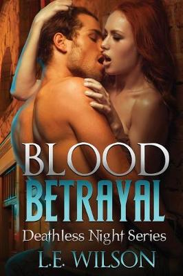 Blood Betrayal - Deathless Night 4 (Paperback)