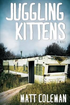 Juggling Kittens (Paperback)