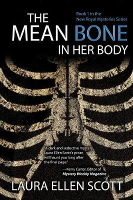 The Mean Bone in Her Body - New Royal Mysteries 1 (Paperback)