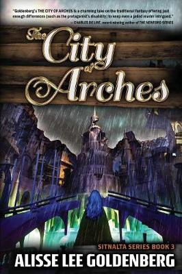 The City of Arches: Sitnalta Series Book 3 - Sitnalta 3 (Paperback)