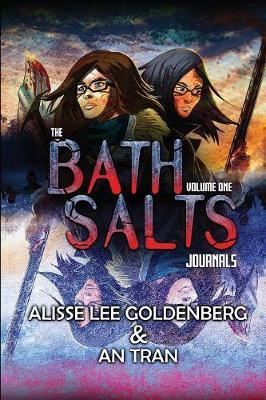 The Bath Salts Journals - Bath Salts Journals 1 (Paperback)