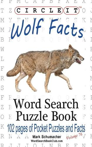 Circle It, Wolf Facts, Word Search, Puzzle Book (Paperback)