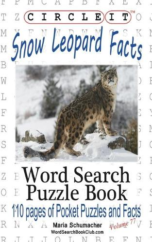 Circle It, Snow Leopard Facts, Word Search, Puzzle Book (Paperback)