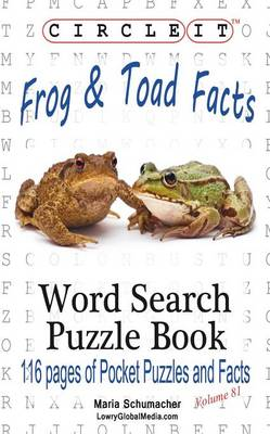 Circle It, Frog and Toad Facts, Word Search, Puzzle Book (Paperback)
