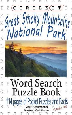 Circle It, Great Smoky Mountains National Park Facts, Pocket Size, Word Search, Puzzle Book (Paperback)