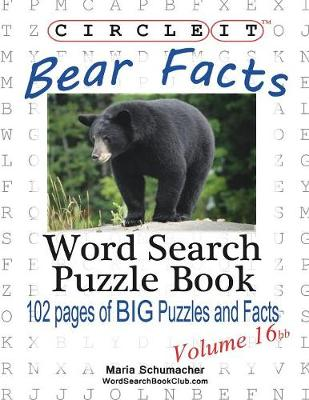 Circle It, Bear Facts, Volume 16bb, Word Search, Puzzle Book (Paperback)