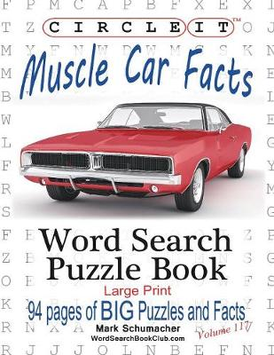 Circle It, Muscle Car Facts, Large Print, Word Search, Puzzle Book (Paperback)