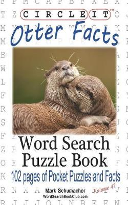 Circle It, Otter Facts, Word Search, Puzzle Book (Paperback)