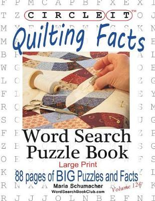 Circle It, Quilting Facts, Large Print, Word Search, Puzzle Book (Paperback)