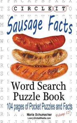 Circle It, Sausage Facts, Word Search, Puzzle Book (Paperback)