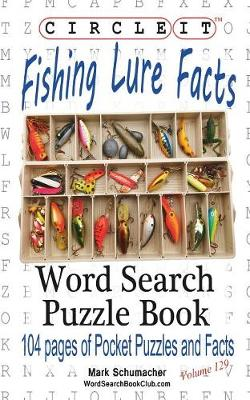 Circle It, Fishing Lure Facts, Word Search, Puzzle Book (Paperback)
