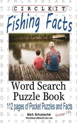 Circle It, Fishing Facts, Word Search, Puzzle Book (Paperback)