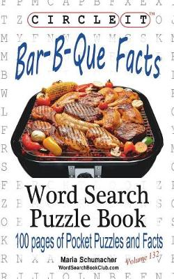 Circle It, Bar-B-Que / Barbecue / Barbeque Facts, Word Search, Puzzle Book (Paperback)