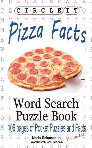 Circle It, Pizza Facts, Word Search, Puzzle Book (Paperback)
