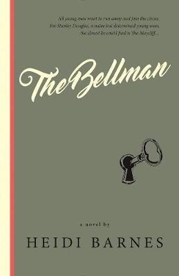 The Bellman: A Novel (Paperback)