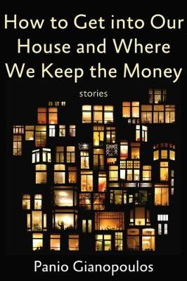 How to Get into Our House and Where We Keep the Money (Paperback)