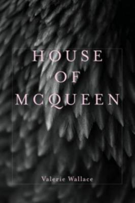 House of McQueen - Four Way Books Intro Prize in Poetry (Paperback)