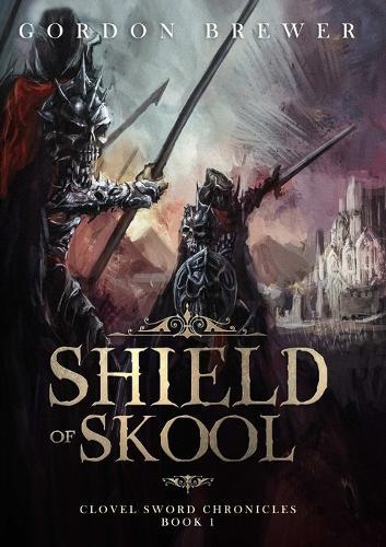 Shield of Skool (Paperback)