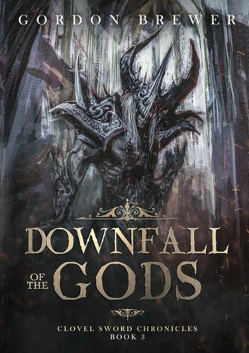 Downfall of the Gods (Paperback)
