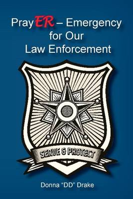 Prayer Emergency for Our Law Enforcement Officers (Paperback)