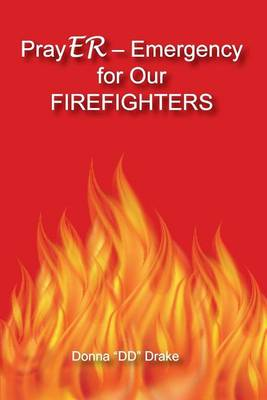 Prayer Emergency for Our Firefighters (Paperback)