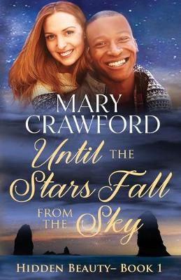 Until the Stars Fall from the Sky - Hidden Beauty 1 (Paperback)
