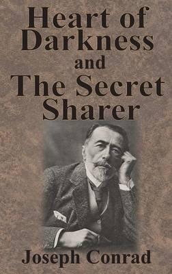 Heart of Darkness and the Secret Sharer (Hardback)