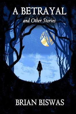 A Betrayal and Other Stories (Paperback)