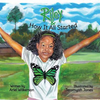 Riley & How It All Started (Paperback)