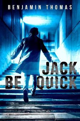 Jack Be Quick (Paperback)