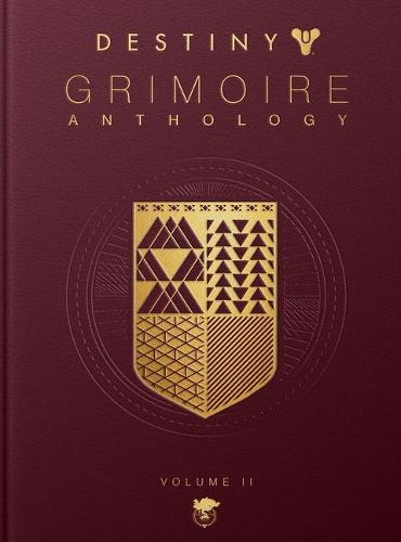 Destiny Grimoire Anthology, Volume II: Fallen Kingdoms (Hardback)