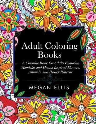 Adult coloring books by megan ellis coloring books for Colouring books for adults waterstones