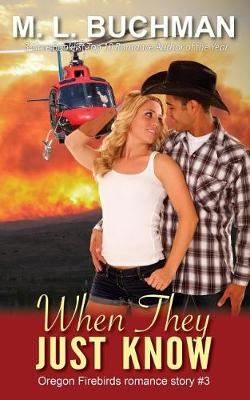 When They Just Know - Oregon Firebirds 3 (Paperback)