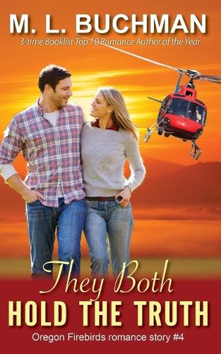 They Both Hold the Truth - Oregon Firebirds 4 (Paperback)