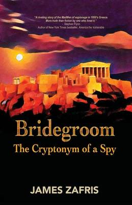 Bridegroom: The Cryptonym of a Spy (Paperback)