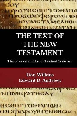The Text of the New Testament: The Science and Art of Textual Criticism (Paperback)