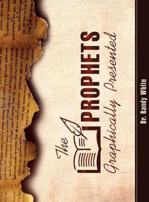 The Prophets Graphically Presented (Hardback)