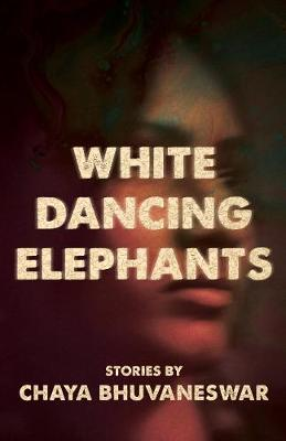 White Dancing Elephants (Paperback)