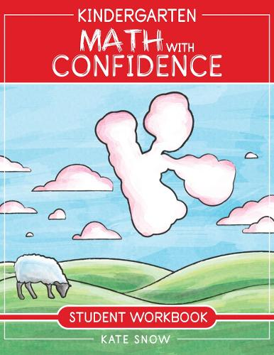 Kindergarten Math With Confidence Student Workbook - Math with Confidence 2 (Paperback)